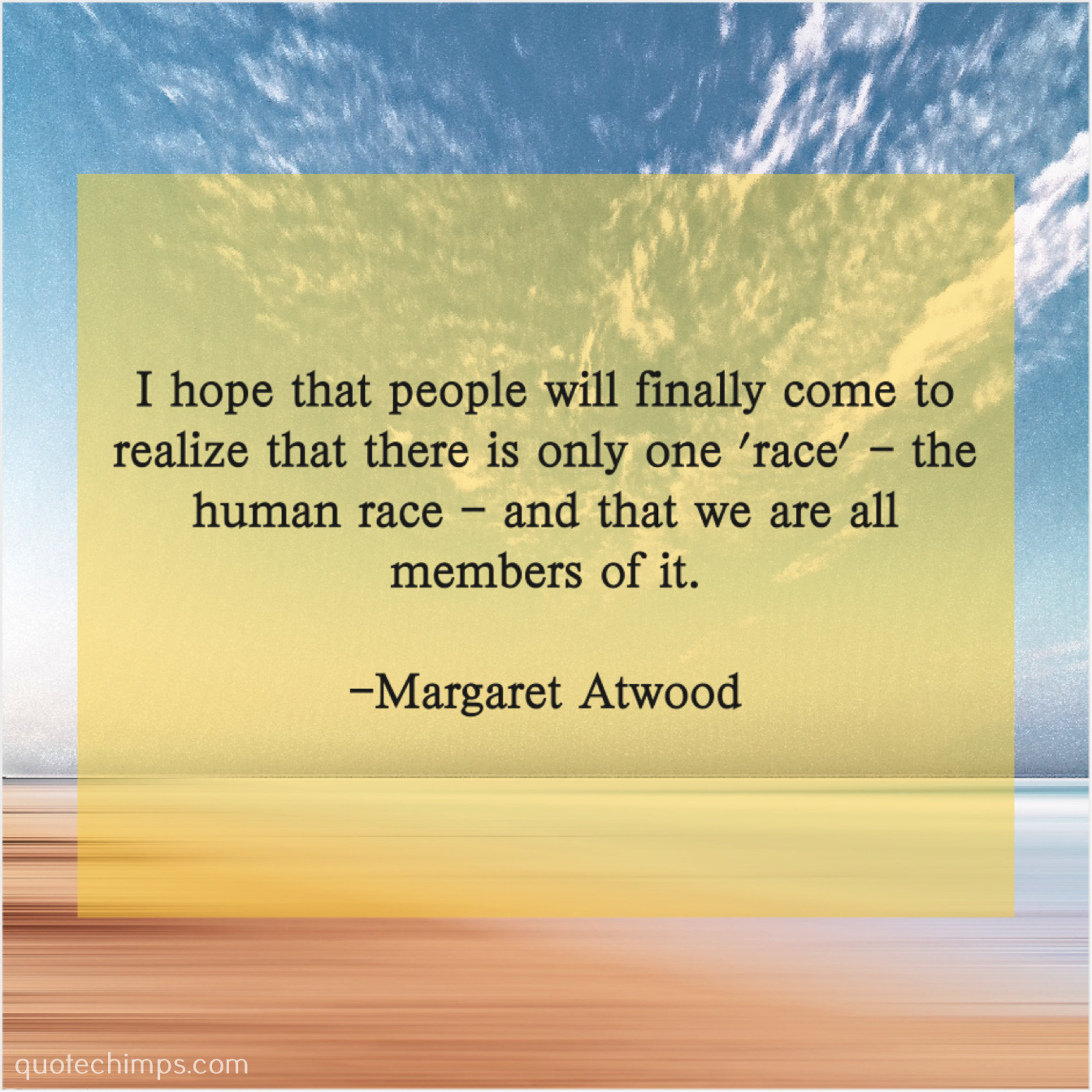 Margaret Atwood I Hope That People Will