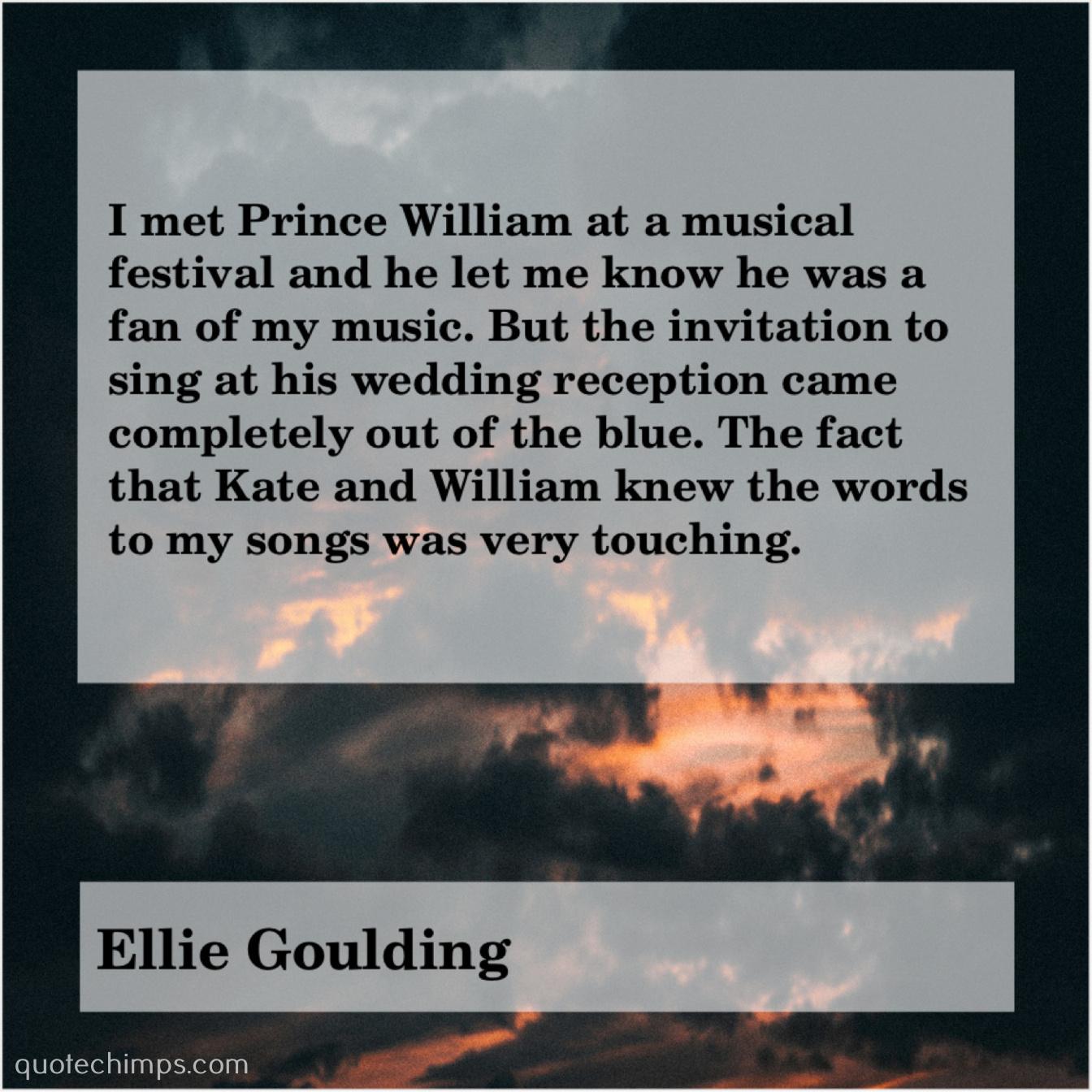 Ellie Goulding I Met Prince William At