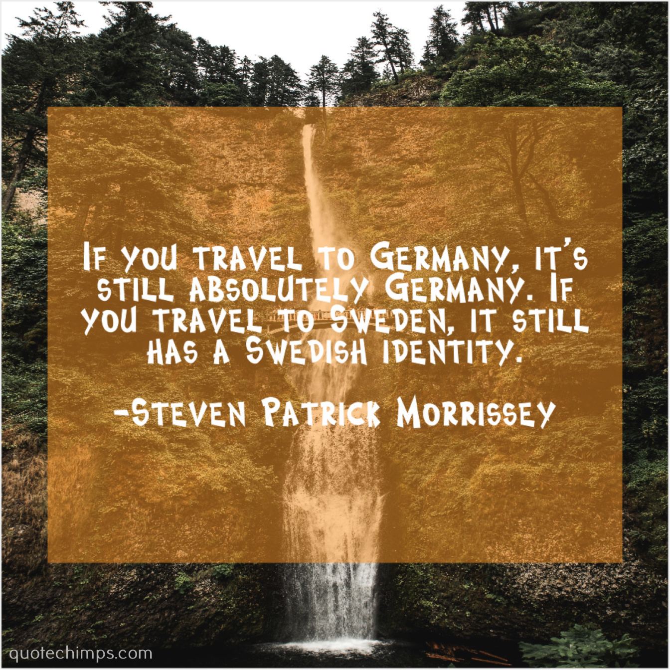 Steven Patrick Morrissey If You Travel To Germany
