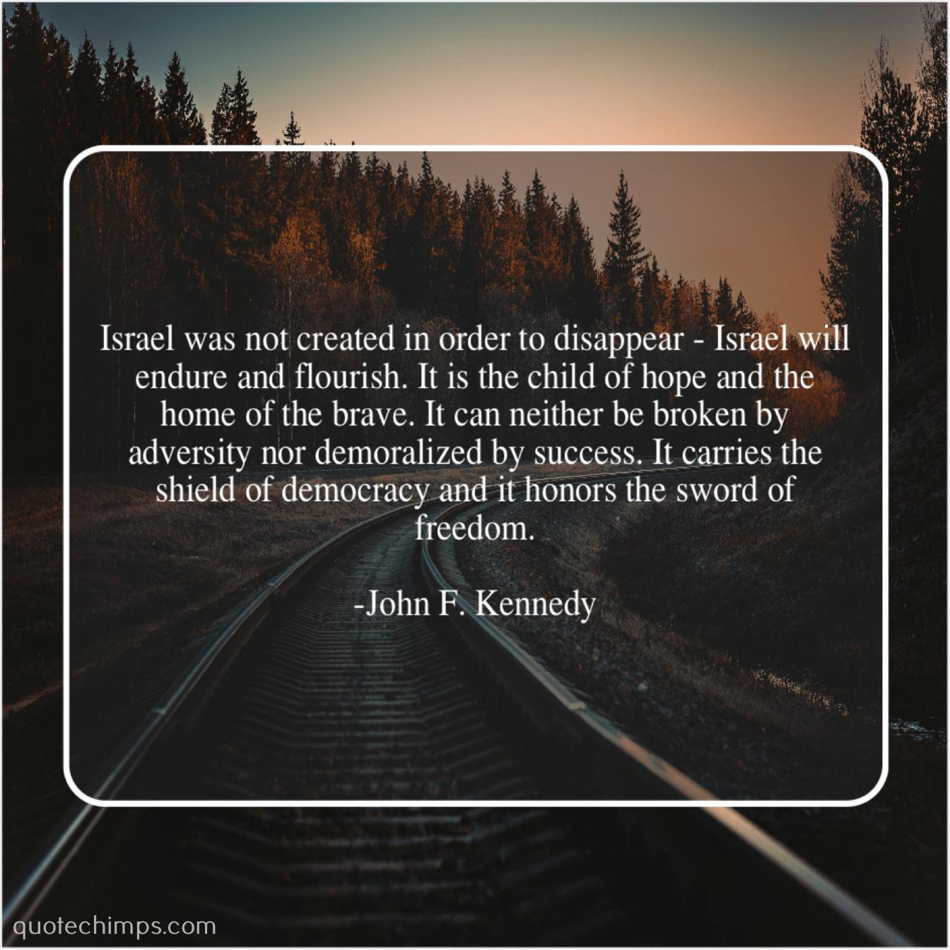 John F  Kennedy – Israel was not created in… |