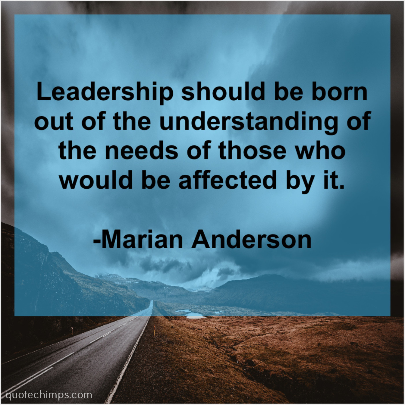 Marian Anderson Leadership Should Be Born Out