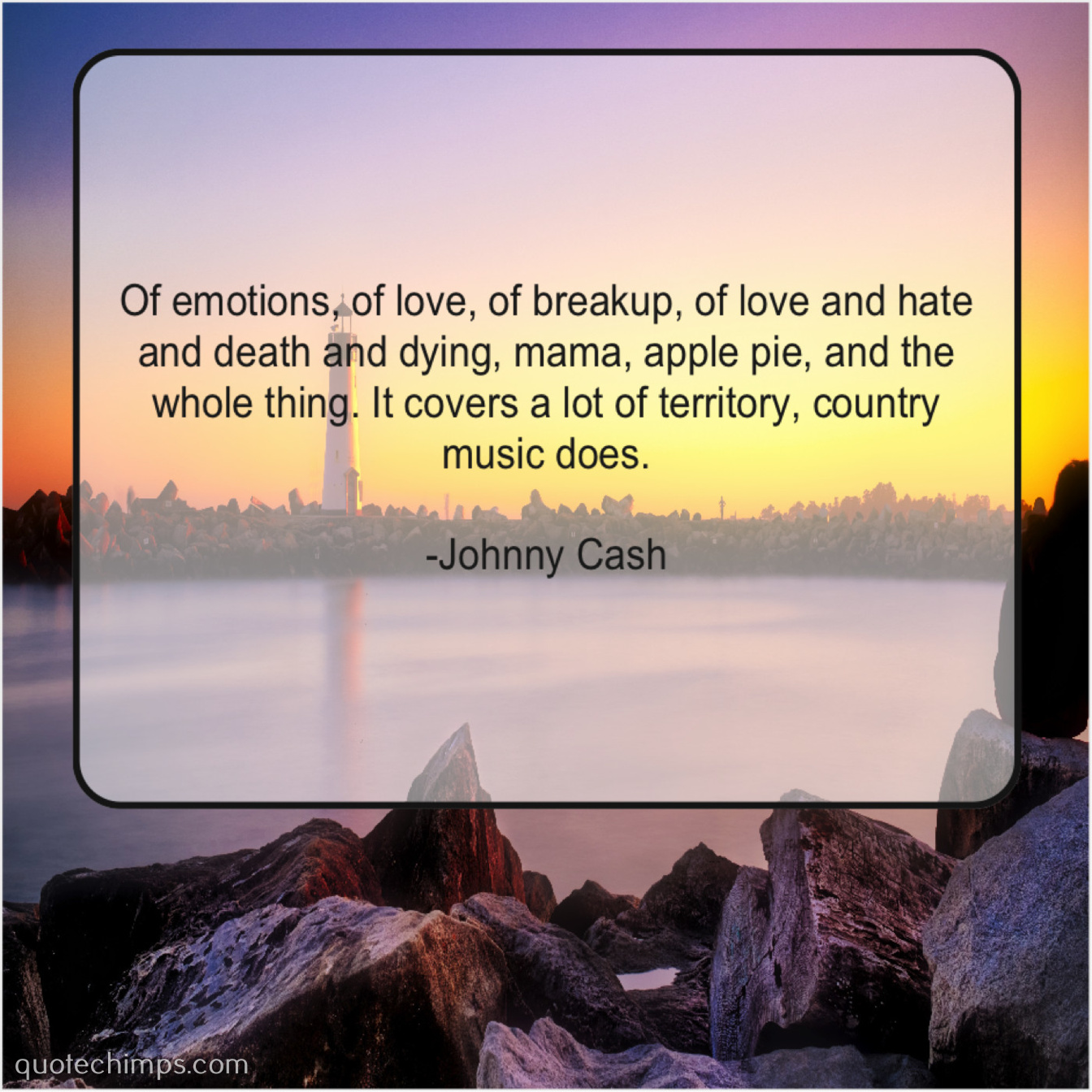 Johnny Cash Of Emotions Of Love Of Quote Chimps