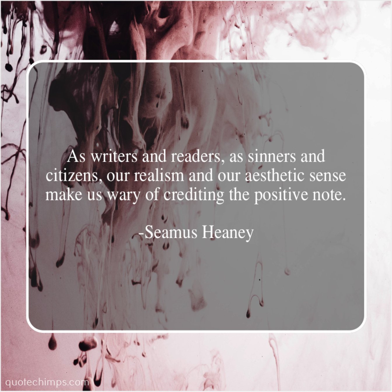 seamus heaney as writers and readers as quote chimps