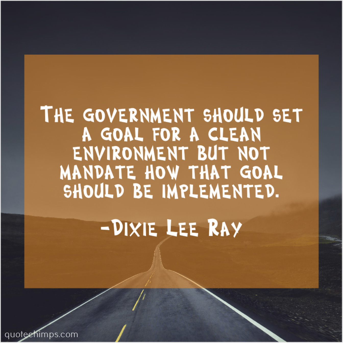 Dixie Lee Ray | | Quote Chimps