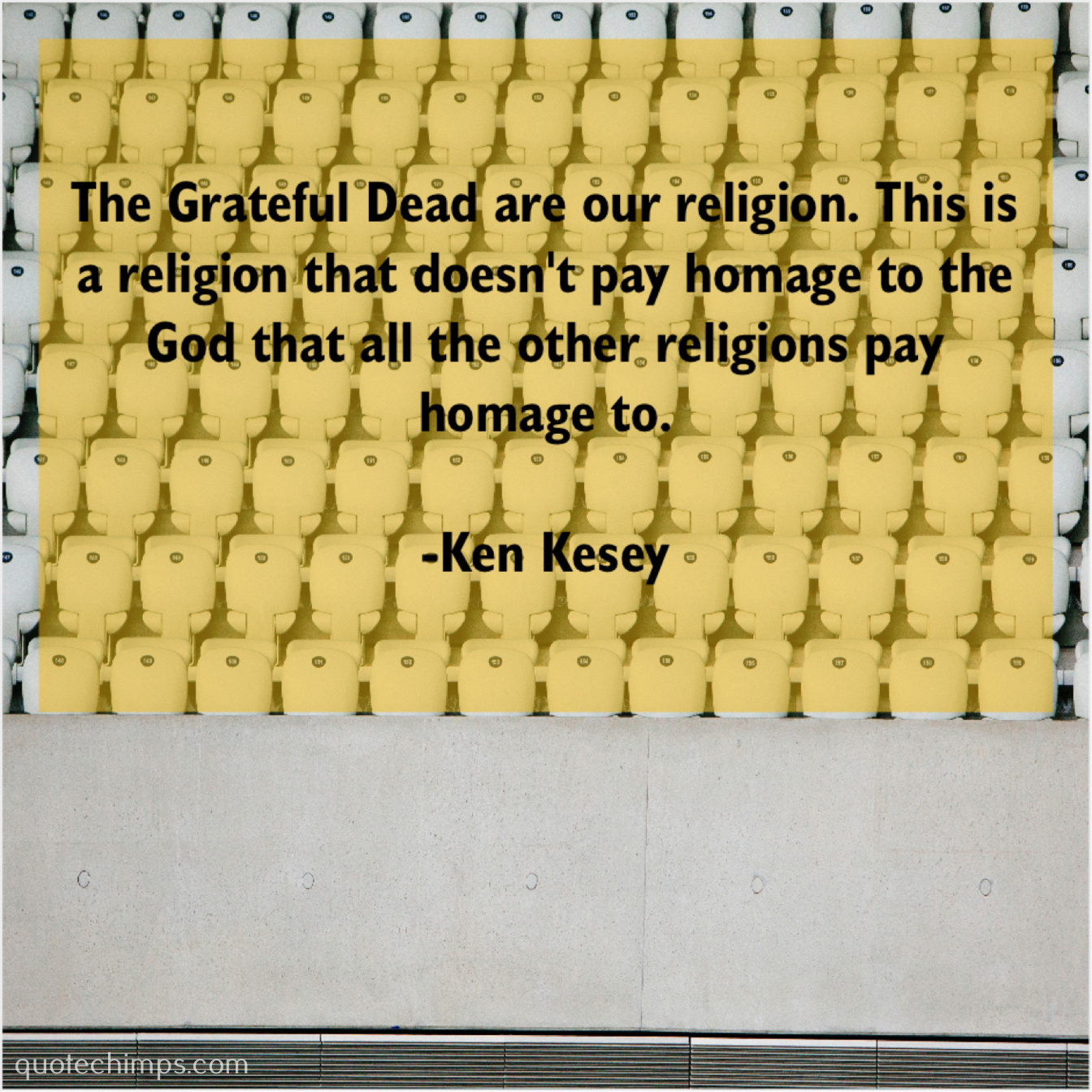 Ken Kesey Quote Chimps
