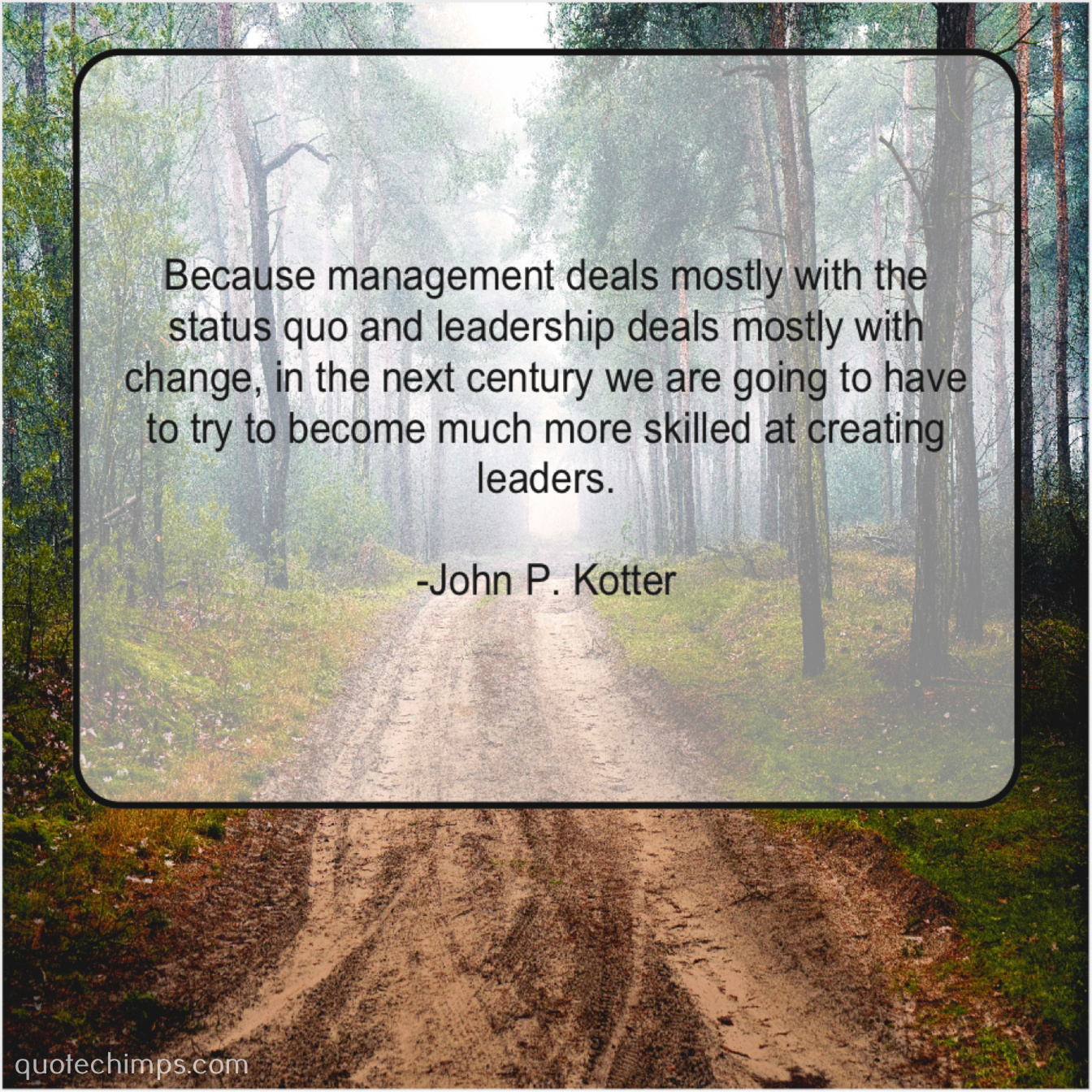 John P  Kotter – Because management deals mostly with… |
