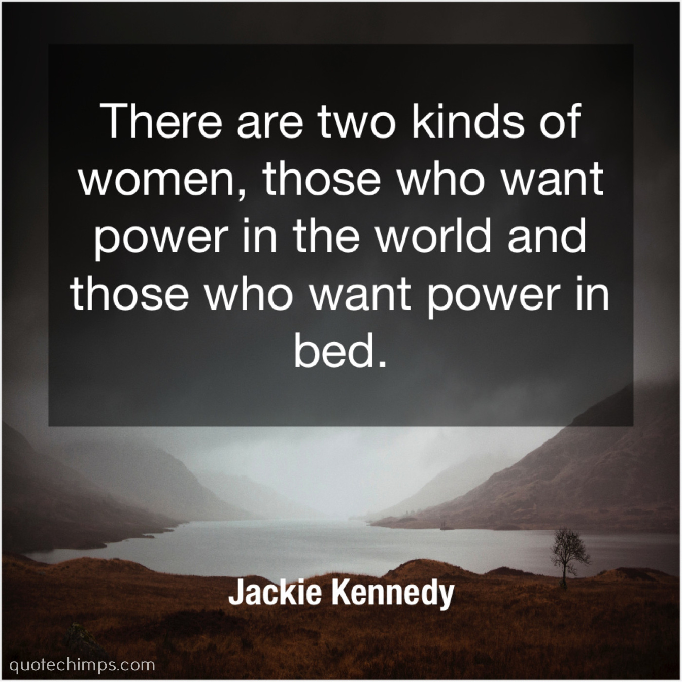Jackie Kennedy – Quote Chimps