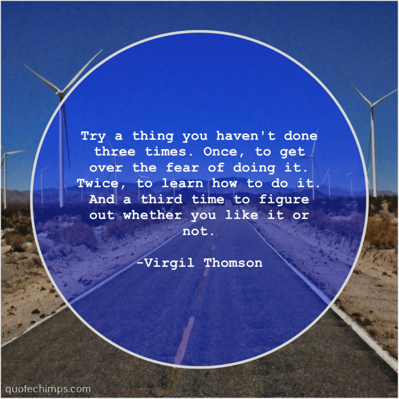 virgil thomson try a thing you haven t