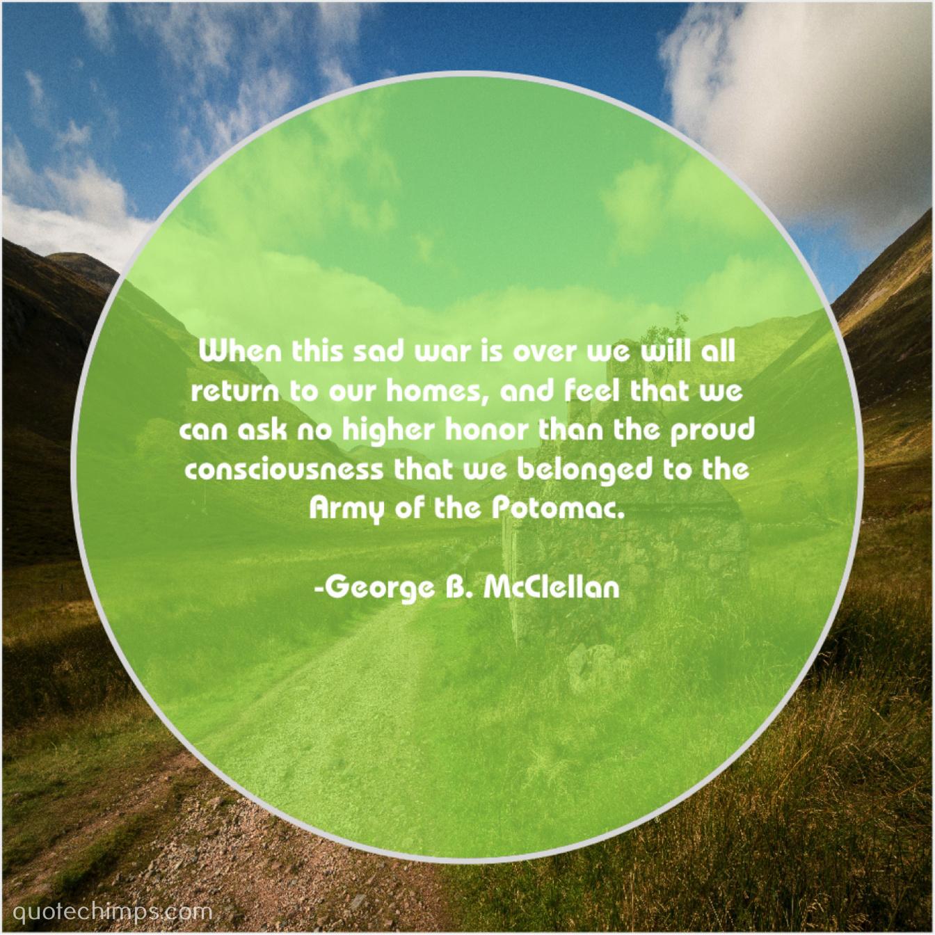 George B  McClellan | | Quote Chimps