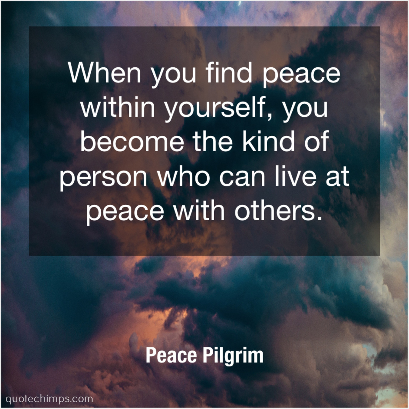 Peace Pilgrim When You Find Peace Within